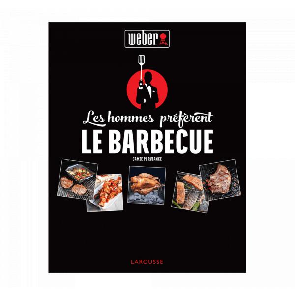 """Rezeptbuch """"Les hommes préfèrent le bbq"""" Weber 318022 französisch"""