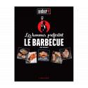 """Livre de recettes """"Les hommes préfèrent le bbq"""" Weber 318022 français"""